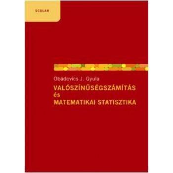 VALÓSZINŰSÉGSZÁMITÁS ÉS MATEMATIKAI STATISZTIKA - 6. BŐVÍTETT KIADÁS (2009)