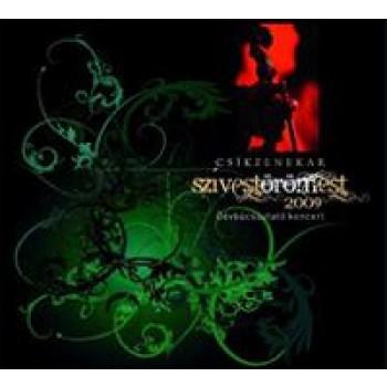 SZÍVESTÖRÖMEST 2009 - ÓÉVBÚCSÚZTATÓ KONCERT - CSÍK ZENEKAR - CD+DVD - (2010)