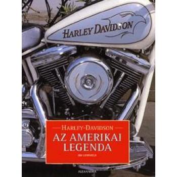 HARLEY DAVIDSON - AZ AMERIKAI LEGENDA (2010)