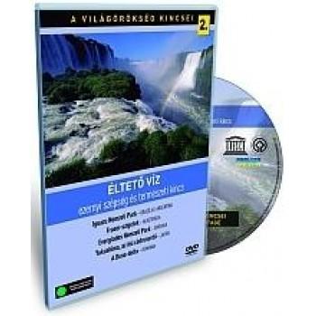 ÉLTETŐ VÍZ - A VILÁGÖRÖKSÉG KINCSEI 2. - DVD - (2010)