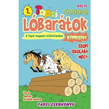 LÓBARÁTOK - SZOFI ISKOLÁBA MEGY - TAPSI ZSEBKÖNYV 1. (2012)