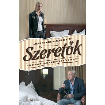 SZERETŐK - HÁLÓSZOBATITKOK FÉRFI ÉS NŐI SZEMMEL (2012)