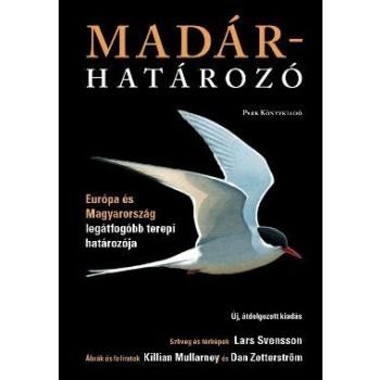 MADÁRHATÁROZÓ - ÚJ ÁTD.KIADÁS, KÖTÖTT (2013)