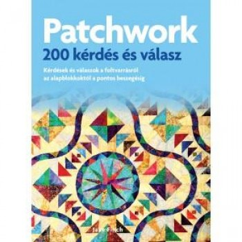 PATCHWORK - 200 KÉRDÉS ÉS VÁLASZ (2013)