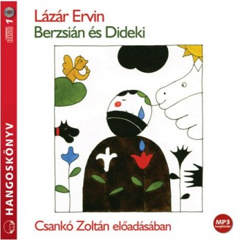 BERZSIÁN ÉS DIDEKI - HANGOSKÖNYV - (2013)
