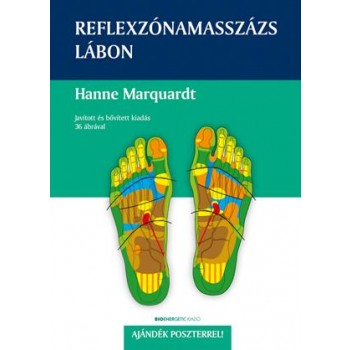 REFLEXZÓNAMASSZÁZS LÁBON - AJÁNDÉK POSZTERREL! (2013)