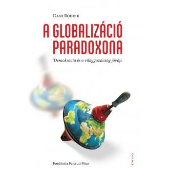 A GLOBALIZÁCIÓ PARADOXONA (2014)