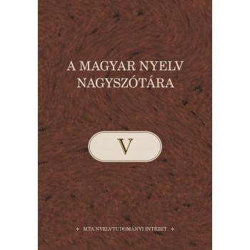 A MAGYAR NYELV NAGYSZÓTÁRA V. (2014)