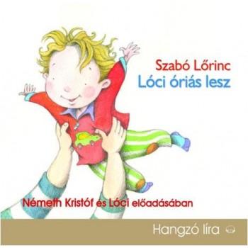 LÓCI ÓRIÁS LESZ - HANGOSKÖNYV (2014)