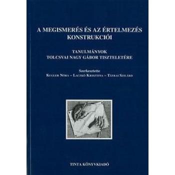 A MEGISMERÉS ÉS AZ ÉRTELMEZÉS KONSTRUKCIÓI (2013)