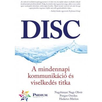 DISC - A MINDENNAPI KOMMUNIKÁCIÓ ÉS VISELKEDÉS TITKA (2014)