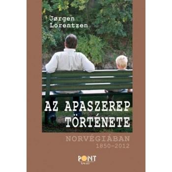 AZ APASZEREP TÖRTÉNETE - NORVÉGIÁBAN 1850-2012 (2014)