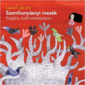 SZEMHUNYÁSNYI MESÉK - HANGOSKÖNYV - (2014)