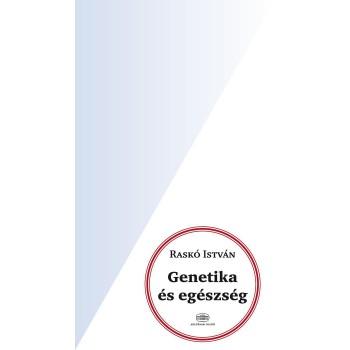 GENETIKA ÉS EGÉSZSÉG (2014)