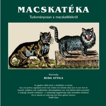 MACSKATÉKA - TUDOMÁNYOSAN A MACSKAFÉLÉKRŐL (2014)