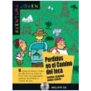 PERDIDOS EN EL CAMINO DEL INCA + CD (2012)
