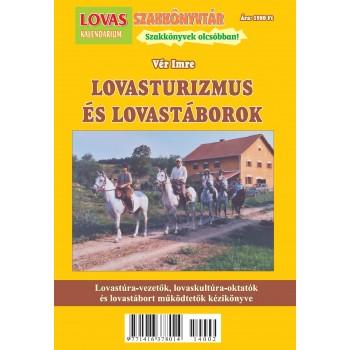 LOVASTURIZMUS ÉS LOVASTÁBOROK (2014)