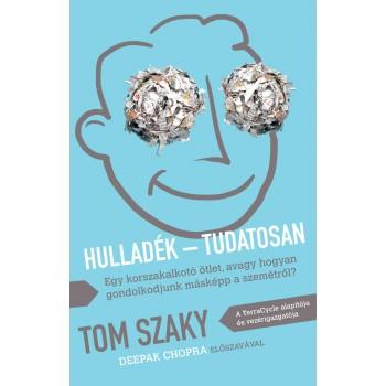 HULLADÉK - TUDATOSAN (2014)