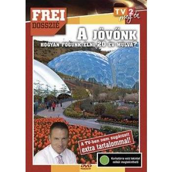 A JÖVŐNK - FREI DOSSZIÉ - DVD -