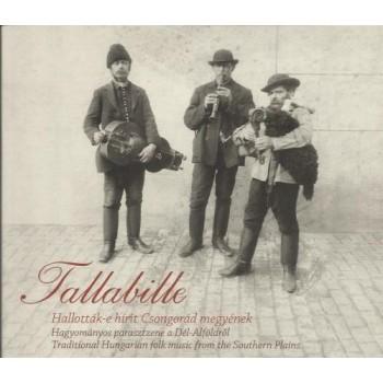 TALLABILLE - HALLOTTÁK-E HÍRIT CSONGRÁD MEGYÉNEK - CD - (2014)