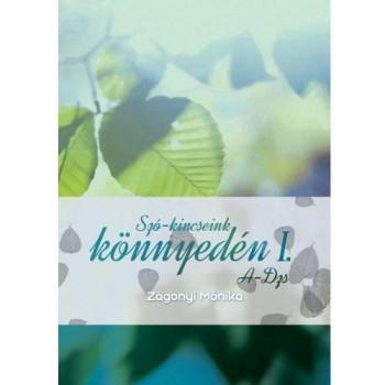 SZÓ-KINCSEINK KÖNNYEDÉN I. - A-DZS (2014)