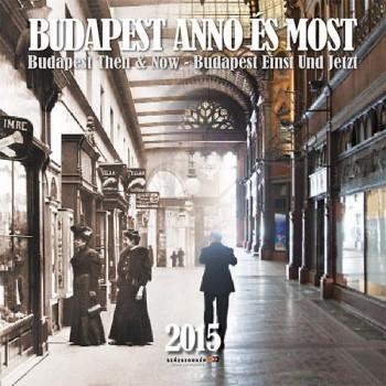 BUDAPEST ANNO ÉS MOST - NAPTÁR 2015 - 30X30 (2014)