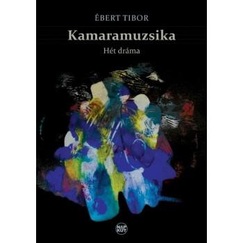 KAMARAMUZSIKA - HÉT DRÁMA (2014)