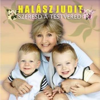 SZERESSD A TESTVÉRED! - CD - (2007)