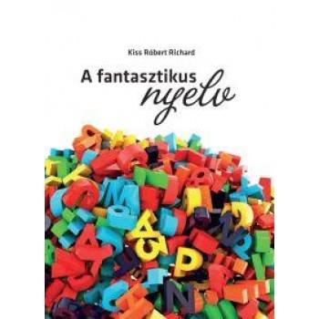 A FANTASZTIKUS NYELV (2014)