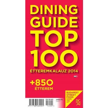DINING GUIDE TOP 100 - ÉTTEREMKALAUZ 2014 (2014)