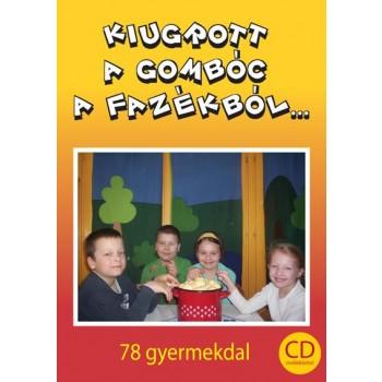 KIUGROTT A GOMBÓC A FAZÉKBÓL KOTTA + CD (2014)
