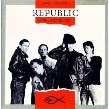 INDUL A MANDULA!!! - REPUBLIC - CD - (1995)