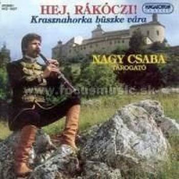 HEJ, RKÓCZI / NAGY CSABA TÁROGATÓZIK - CD - (1995)
