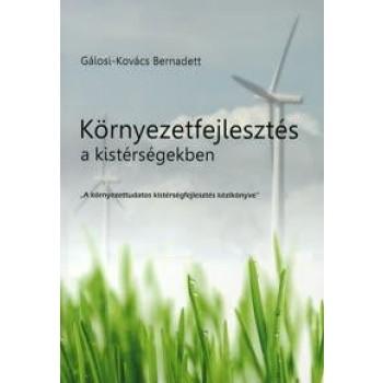 KÖRNYEZETFEJLESZTÉS A KISTÉRSÉGEKBEN (2010)