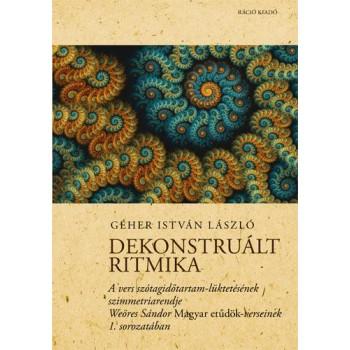 DEKONSTRUÁLT RITMIKA (2014)