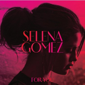 SELENA GOMEZ - FOR YOU - CD - (2014)