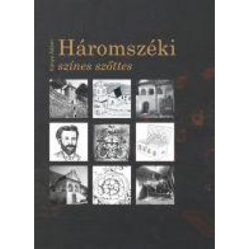 HÁROMSZÉKI SZÍNES SZŐTTES (2014)