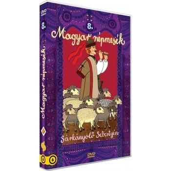 MAGYAR NÉPMESÉK 8. - SÁRKÁNYÖLŐ SEBESTYÉN - DVD - (2014)