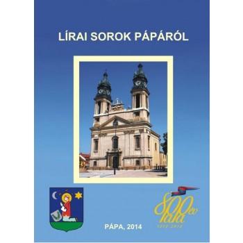 LÍRAI SOROK PÁPÁRÓL (2014)