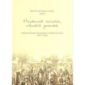HAJDANVOLT SZÜRETEK, ZSENDÜLŐ GEREZDEK (2014)
