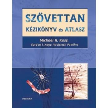 SZÖVETTAN KÉZIKÖNYV ÉS ATLASZ (2007)
