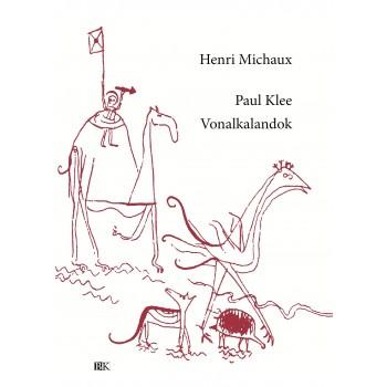 PAUL KLEE VONALKALANDOK (2015)