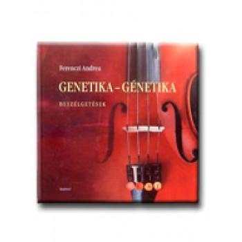 GENETIKA-GÉNETIKA