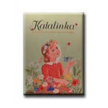 KATALINKA - DALOK ÉS JÁTÉKOK KICSINYEKNEK